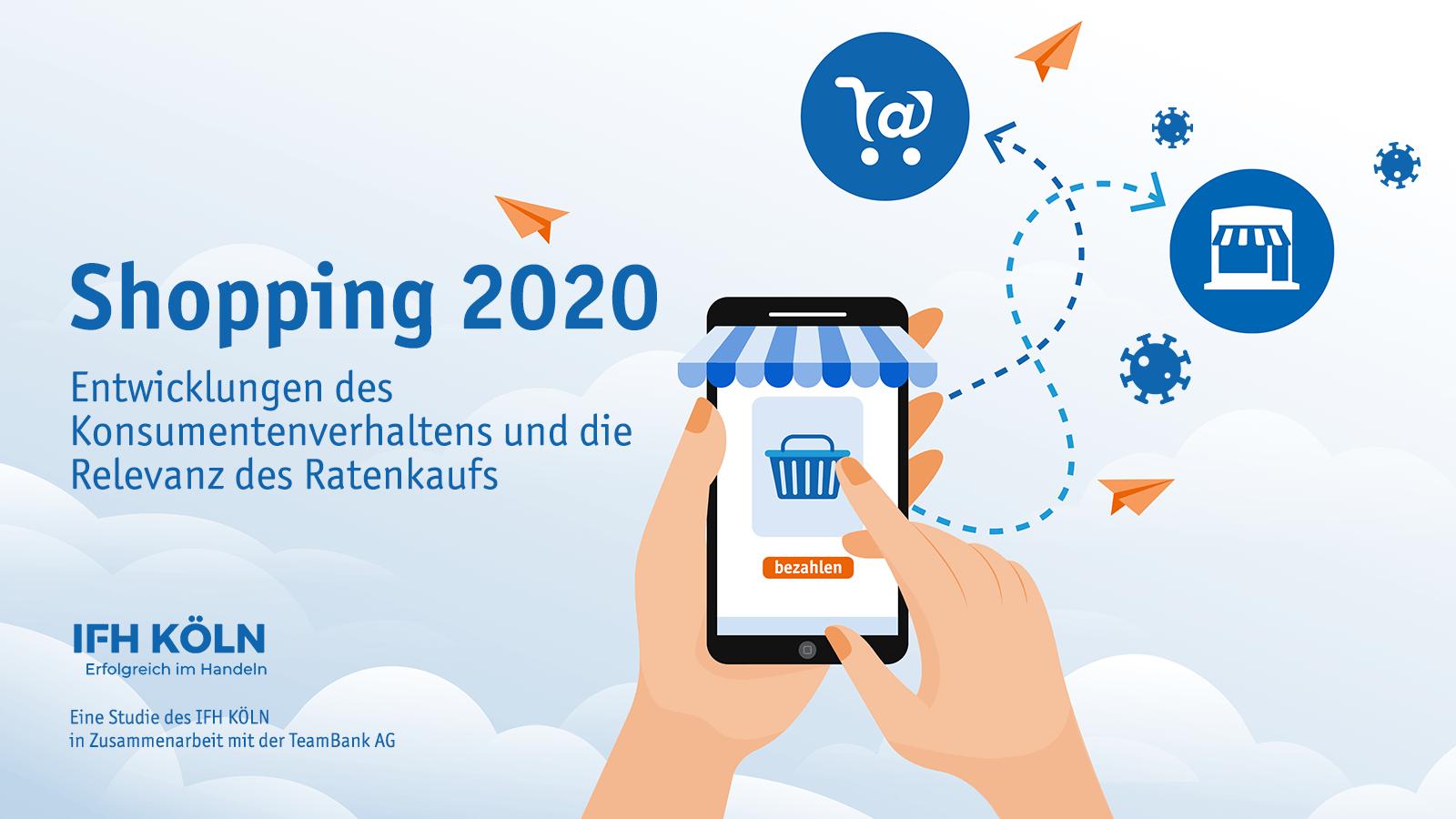 Shopping 2020 – Entwicklungen des Konsumentenverhaltens und die Relevanz des Ratenkaufs